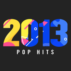 2013 Pop Hits - Various Artists