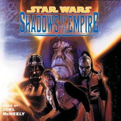 Star Wars: Shadows Of The Empire (Original Score) - Joel McNeely, Royal Scottish National Orchestra And Chorus