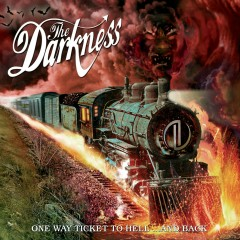 One Way Ticket to Hell... and Back - The Darkness