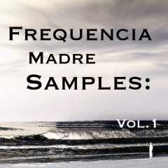 Frequencia Madre Samples: Vol.1 - Various Artists