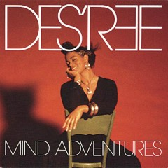 Mind Adventures - Des'ree