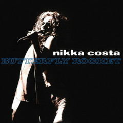 Butterfly Rocket - Nikka Costa