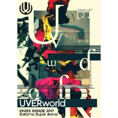 UVERworld KING'S PARADE 2017 Saitama Super Arena CD1 - Uverworld