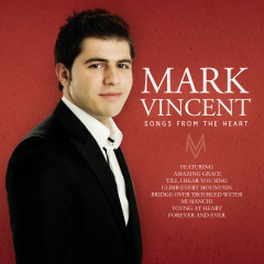 Songs From The Heart - Mark Vincent