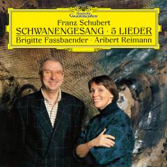 Schubert: Schwanengesang, D.957; 5 Lieder - Brigitte Fassbaender, Aribert Reimann
