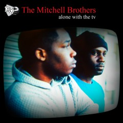 Alone With The TV (CD2) - The Mitchell Brothers