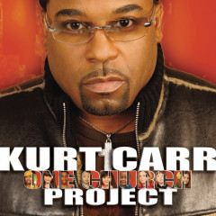 One Church - Kurt Carr