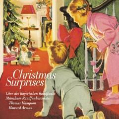 Christmas Surprises - Chor des Bayerischen Rundfunks, Howard Arman