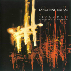 Pergamon (Live) - Tangerine Dream