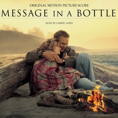 Message In A Bottle-Original Motion Picture Score - Gabriel Yared