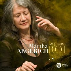 Le Piano Roi - Martha Argerich, Alexander Mogilevsky, Alexandre Rabinovitch, Chamber Orchestra Of Europe, Charles Dutoit