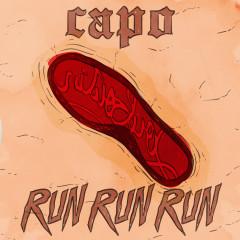 Run Run Run - Capo