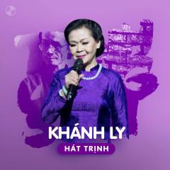 Khánh Ly Hát Trịnh - Khánh Ly