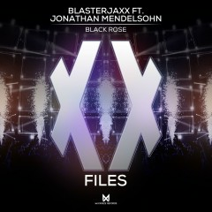 Black Rose (feat. Jonathan Mendelsohn) - BlasterJaxx, Jonathan Mendelsohn