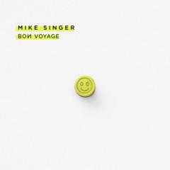 Bon Voyage - Mike Singer