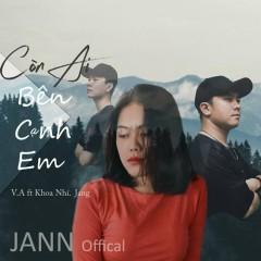 Còn Ai Bên Cạnh Em (Single) - V.A, Khoa Nhí, Jang Nguyễn