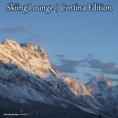 Skiing Lounge: Cortina Edition - Various Artists