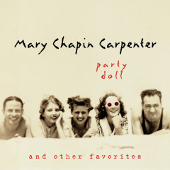 Party Doll And Other Favorites - Mary Chapin Carpenter