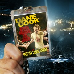 Rough Around The Edges - Live From Madison Square Garden - Dane Cook