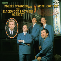 In Gospel Country - Porter Wagoner, The Blackwood Brothers Quartet