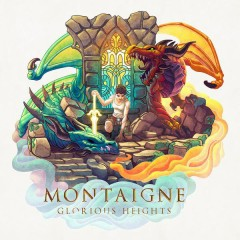 Glorious Heights - Montaigne