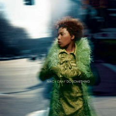Do Something (The Remixes) - EP - Macy Gray