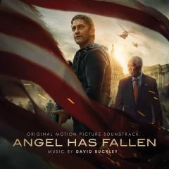 Angel Has Fallen (Original Motion Picture Soundtrack) - David Buckley