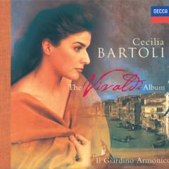 Cecilia Bartoli - The Vivaldi Album - Cecilia Bartoli, Arnold Schoenberg Chor, Il Giardino Armonico, Giovanni Antonini