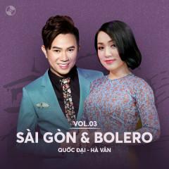 Sài Gòn & Bolero: Quốc Đại, Hà Vân - Quốc Đại, Hà Vân