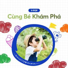 Cùng Bé Khám Phá - Various Artists