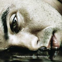 Los Manlicious - Hawksley Workman