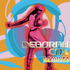 Remixed - Deborah Cox