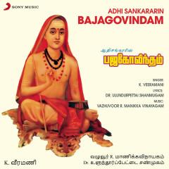 Adhi Sankararin Bajagovindam - K. Veeramani