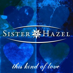 This Kind Of Love - Sister Hazel