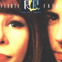 Flerte Fatal - Rita Lee, Roberto De Carvalho