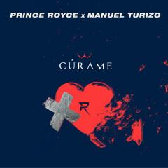Cúrame - Prince Royce, Manuel Turizo