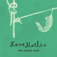 You Could Have - Lene Marlin
