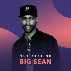 Những Bài Hát Hay Nhất Của Big Sean - Big Sean