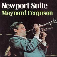 Newport Suite - Maynard Ferguson