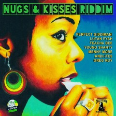 Nugs & Kisses Riddim - Various Artists
