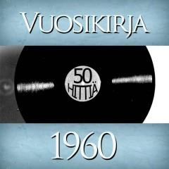 Vuosikirja 1960 - 50 hittiä - Various Artists