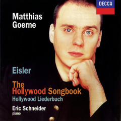 Eisler: The Hollywood Songbook - Matthias Goerne, Eric Schneider