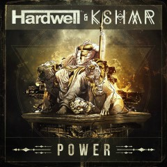 Power - Hardwell, KSHMR