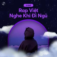 Rap Việt Nghe Khi Đi Ngủ - Various Artists