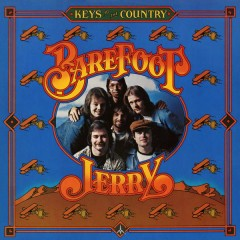 Keys to the Country - Barefoot Jerry