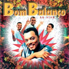 Bom Balanço (Ao Vivo) - Grupo Bom Balanco