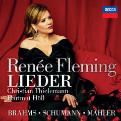 Brahms, Schumann & Mahler: Lieder - Renee Fleming