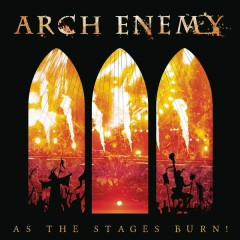 As The Stages Burn! (Live at Wacken 2016) - Arch Enemy