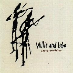 Gypsy Boogaloo - Willie, Lobo