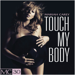 Touch My Body - EP - Mariah Carey
